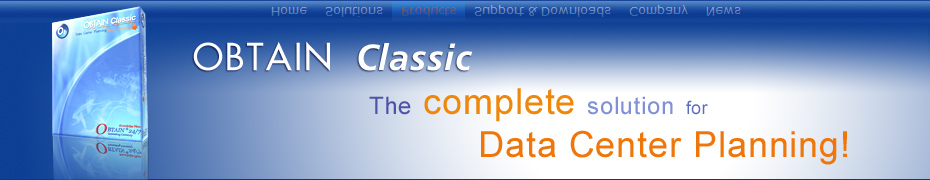 OBTAIN Classic The complete solution for Data Center Planning