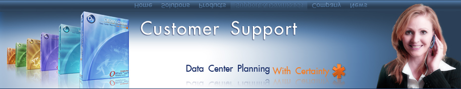 Customer Support - Data Center Planning with Certainty*